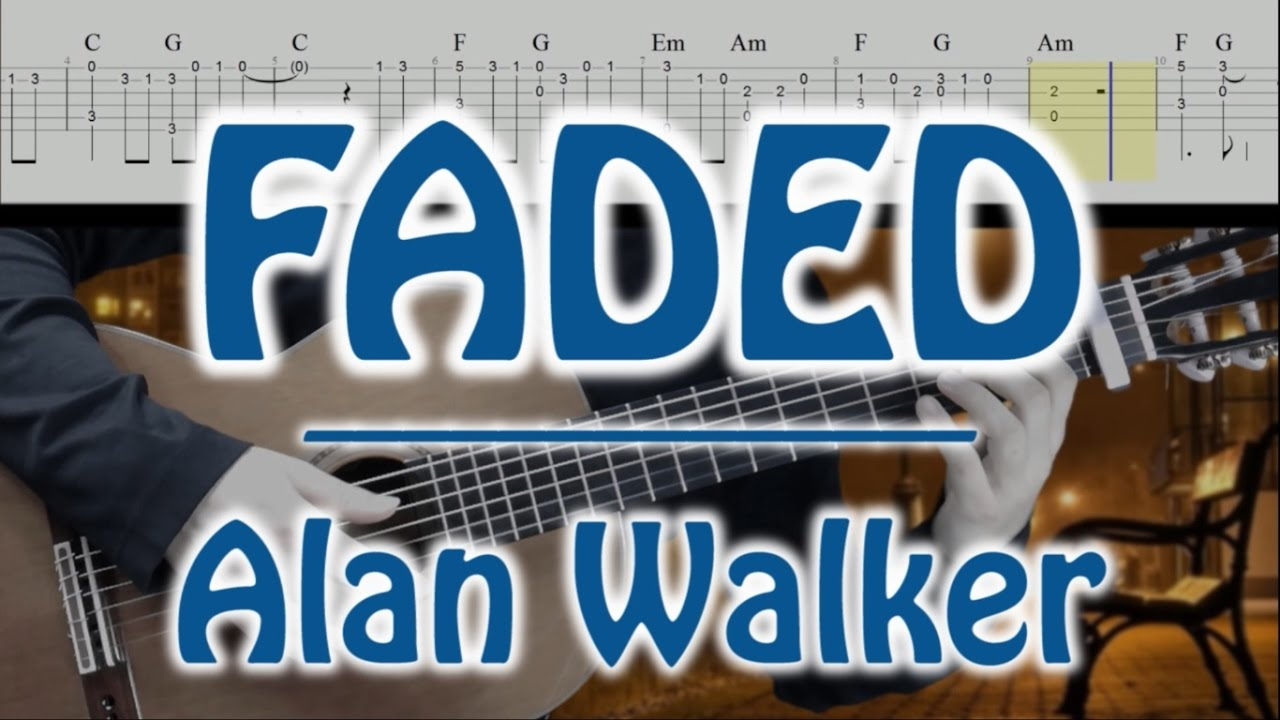 Faded Alan Walker Tuto Guitar Fingerstyle Cover Slow Version