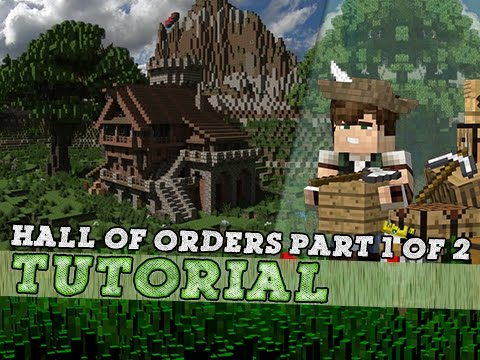 Minecraft Tutorial: Medieval Hall Of Orders! Part 1/2