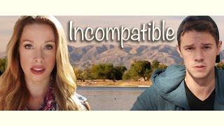 Dating Short: INCOMPATIBLE