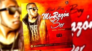 Black Boy Mi Razon De Ser (Mp3 - AudioZ)