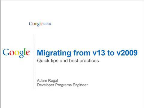 Migrating from v13 to v2009 - AdWords API Hack Day