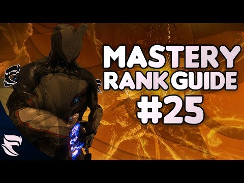 Warframe: Mastery Rank Guide Episode #25