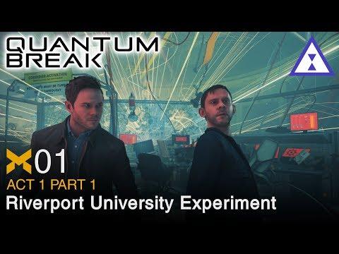 Let's Play Quantum Break ⧗ 01 Riverport University Experiment (Act 1 Part 1)