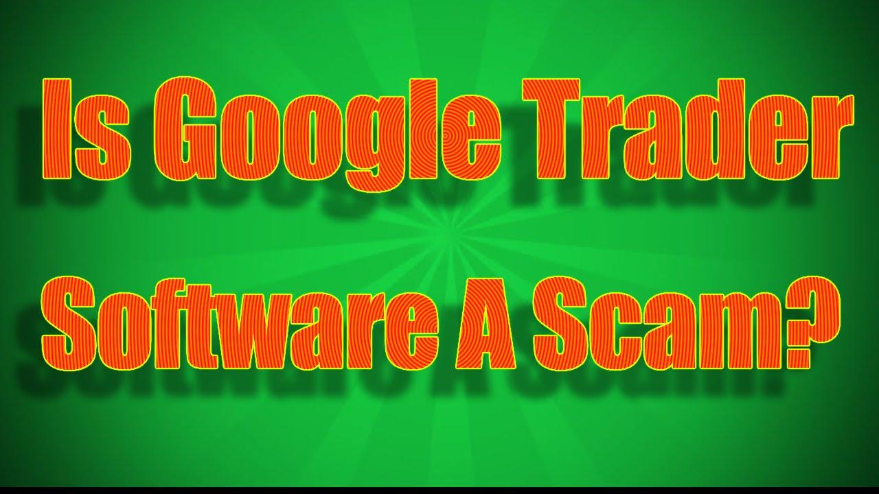 Google Trader Software Erfahrungen