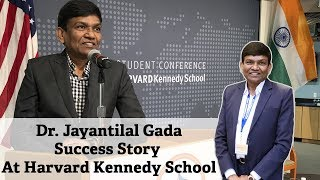 Dr. Jayantilal Gada Success Story At Harvard Kennedy School