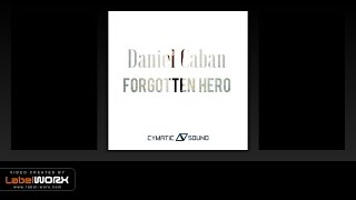 Daniel Caban - Forgotten Hero (Original Mix)