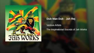 Dub Man Dub - Jah Rej