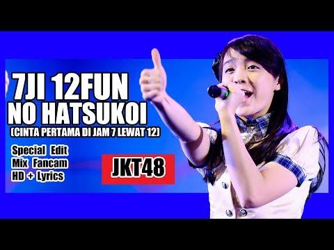 [HD + Lirik] JKT48 - 7Ji 12Fun no Hatsukoi @ Andela, Yukka, Zebi, Anggie dan Sofia