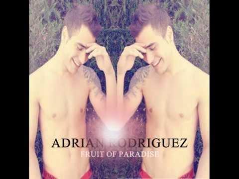 Adrian Rodriguez - Fruit Of Paradise (AUDIO)