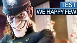 We Happy Few im Test / Review - Wenn Story eure Droge ist