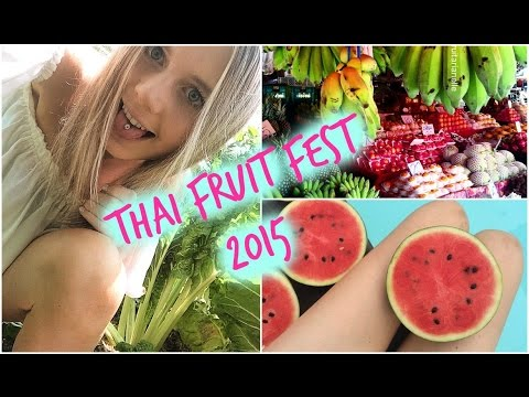 Thailand Fruit Festival 2015 ...Just the beginning!