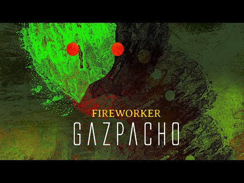 Gazpacho Fireworker (from Fireworker)