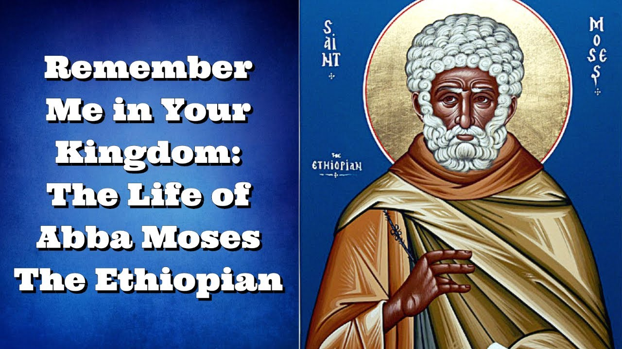 The Life of St Moses the Ethiopian