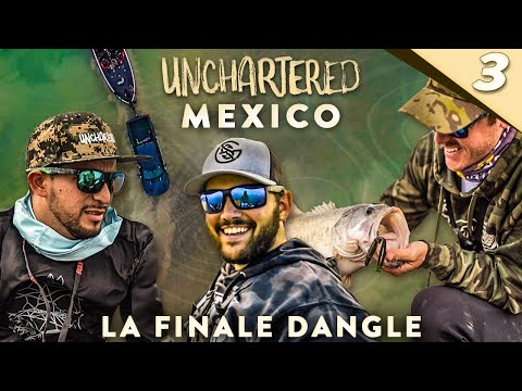 Unchartered: Mexico Tres - ¡La Finale DANGLE! ft. LFG, Flair, and Señor Bass