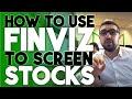 How to use Finviz to Screen Stocks