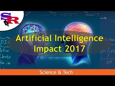 The Peaceful Revolutionary - Science & Tech - Artificial Intelligence:  Impact 2017