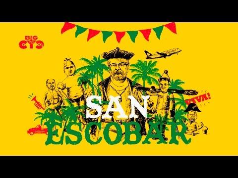 Big Cyc - Viva! San Escobar (Official Video)