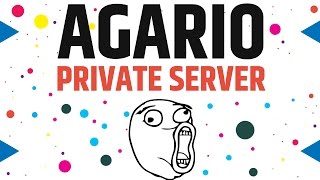 Agario Private Server and Awesome Game Modes - Come on in!