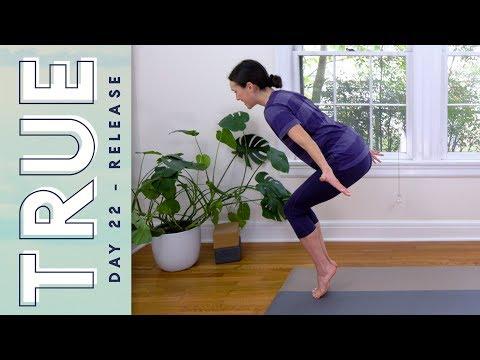 TRUE - Day 22 - RELEASE     Yoga With Adriene