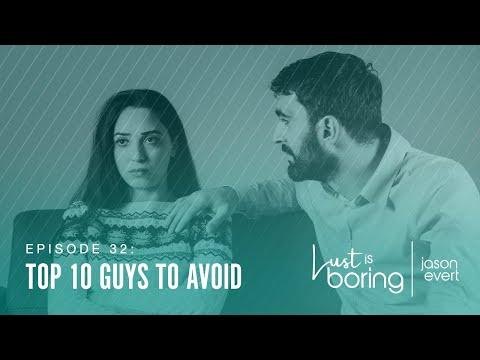 Top 10 Guys to Avoid