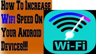 How to increase wifi internet speed in your android device 2 step New Method 100% Working