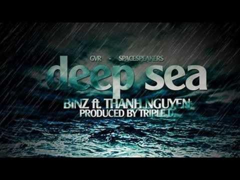 Deep Sea - Binz ft.ThanhNguyen ft. TripleD ft. 3D ft. GVR ft. SpaceSpeakers ft. NamJ