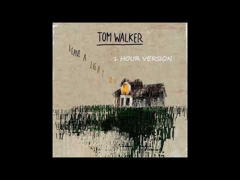 Tom Walker - Leave A Light On (1 HOUR VERSION)