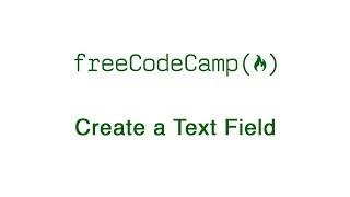 الأساسية HTML و HTML5: إنشاء حقل النص | freeCodeCamp