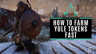 How To Get Yule Tokens Fast - Tips & Tricks | AC Valhalla