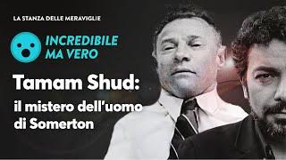 Tamam Shud: il mistero dell'uomo di Somerton