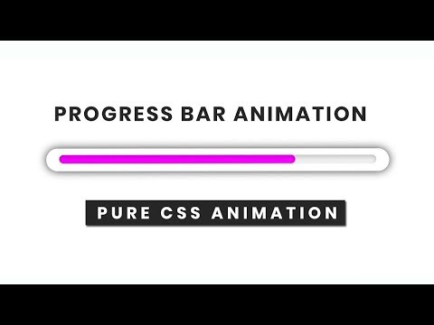 Pure CSS Progess Bar Animation Tutorial thumbnail