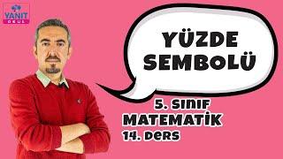 Yüzde Sembolü | 5. Sınıf Matematik Konu Anlatımları