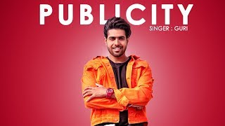 GURI PUBLICITY (Full Song) DJ Flow | Latest Punjabi Songs 2018 | Geet MP3 | Releasing 26 Jan 6PM