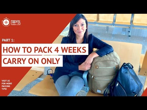 How to Pack 4 Week Carryon Only PART 1