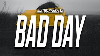 """Justus Bennetts - Bad Day (Lyrics) """"so I hope you go broke and your iphone breaks"""""""