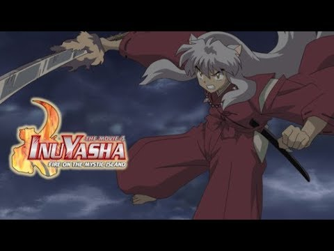 InuYasha The Movie 4 (2004) English: Fire On The Mystic Island