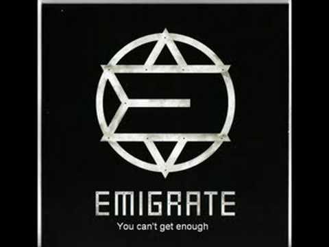You Can't Get Enough by Emigrate  (w/ subtitles)