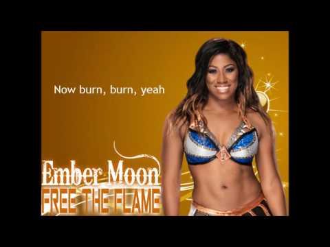 Ember Moon WWE NXT Theme Song - Free The Flame (lyrics)