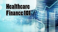 Healthcare Finance 101 with Steve Febus