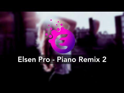 Elsen Pro - Piano Remix 2