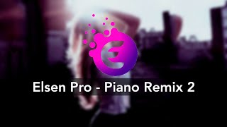 Elsen Pro Piano Remix 2 Youtube