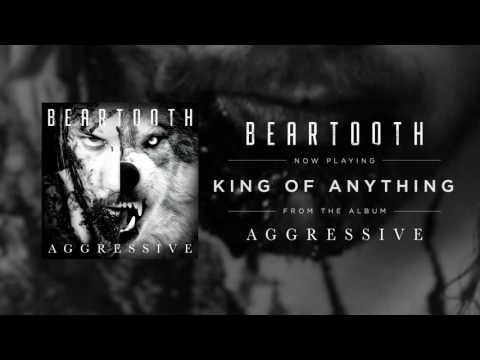 Beartooth - King of Anything (Audio)