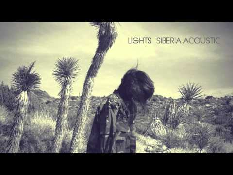 Siberia (Acoustic Official) - LIGHTS (HQ)
