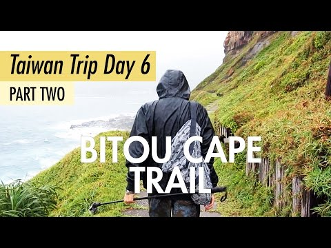 Taiwan 2016 Day 6 Part 2: Hiking Bitou Cape Trail (鼻頭角步道)