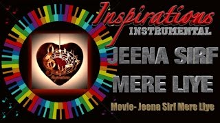 jeena sirf mere liye Instrumental on keyboard