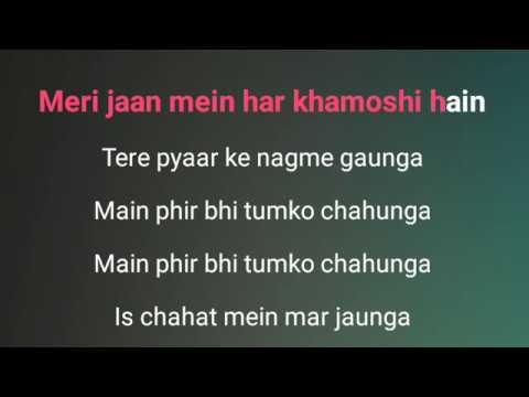 Main Phir Bhi Tumko Chahunga Karaoke With Lyrics Half girlfriend Arijit Singh