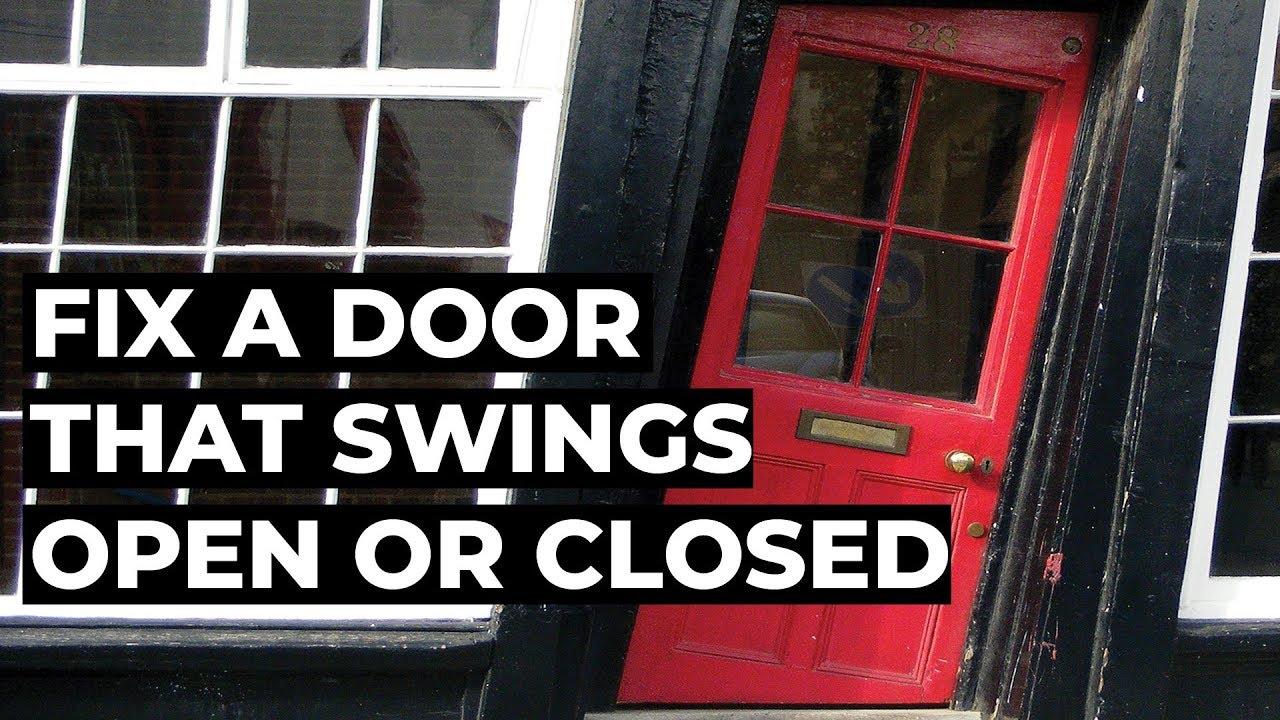 Your fix door from swinging open