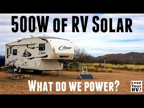 What Do We Power With 500 Watts of RV Solar?