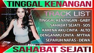 DJ REMIX TERBARU SAHABAT SEJATI (Sheila On 7) VS SEPARUH NAFAS (Dewa) 2019