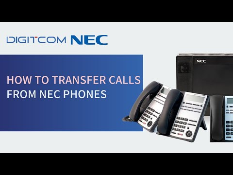 How to Transfer Calls from NEC Phones | NEC Phone Call